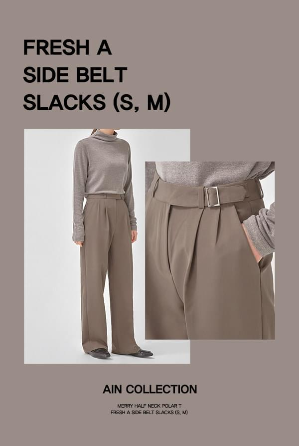 FRESH A side belt slacks