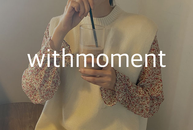 WITHMOMENT