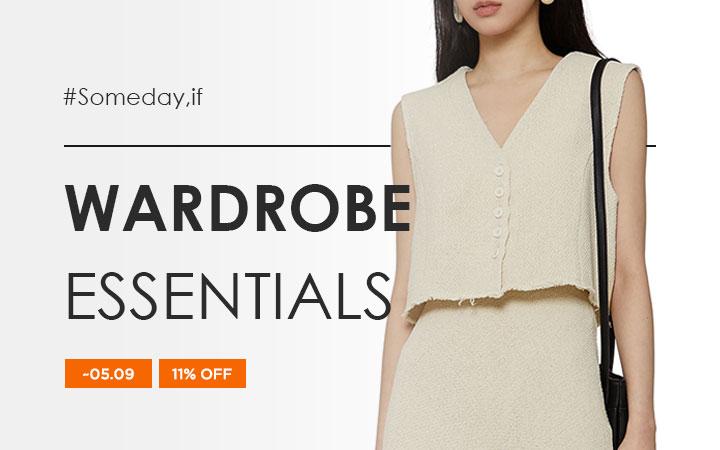 Wardrobe Essentials - Someday,if