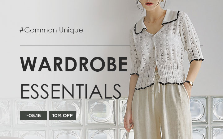 Wardrobe Essentials - Common Unique