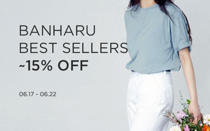 BANHARU BEST SELLERS ~15% OFF