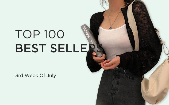 TOP 100 BEST SELLERS - 3rd Week Of July