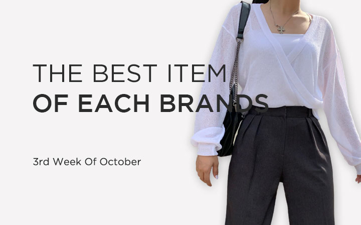 THE BEST ITEM OF EACH BRANDS - 3rd Week Of October
